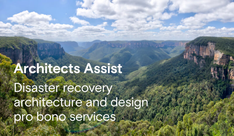 Architects Assist free bushfire recovery architecture design assistance Australia