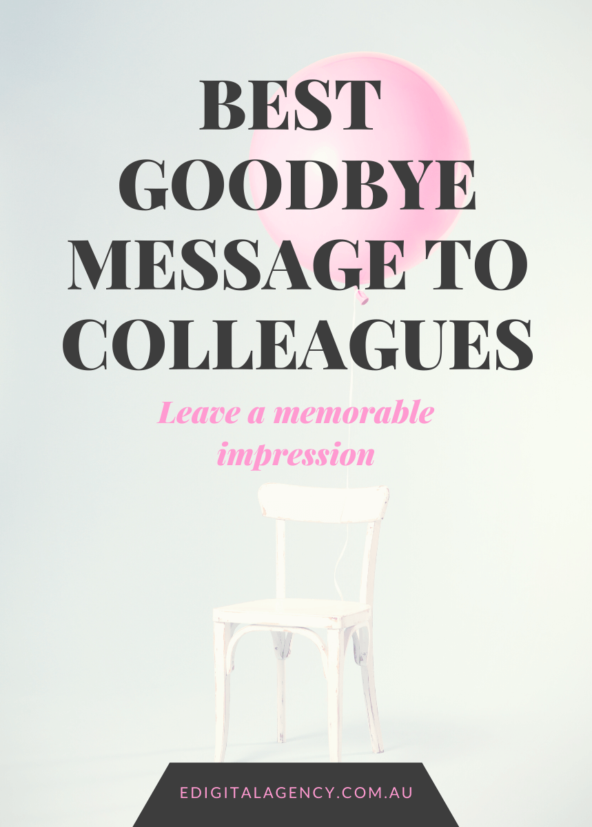 Best goodbye message samples to coworkers colleagues