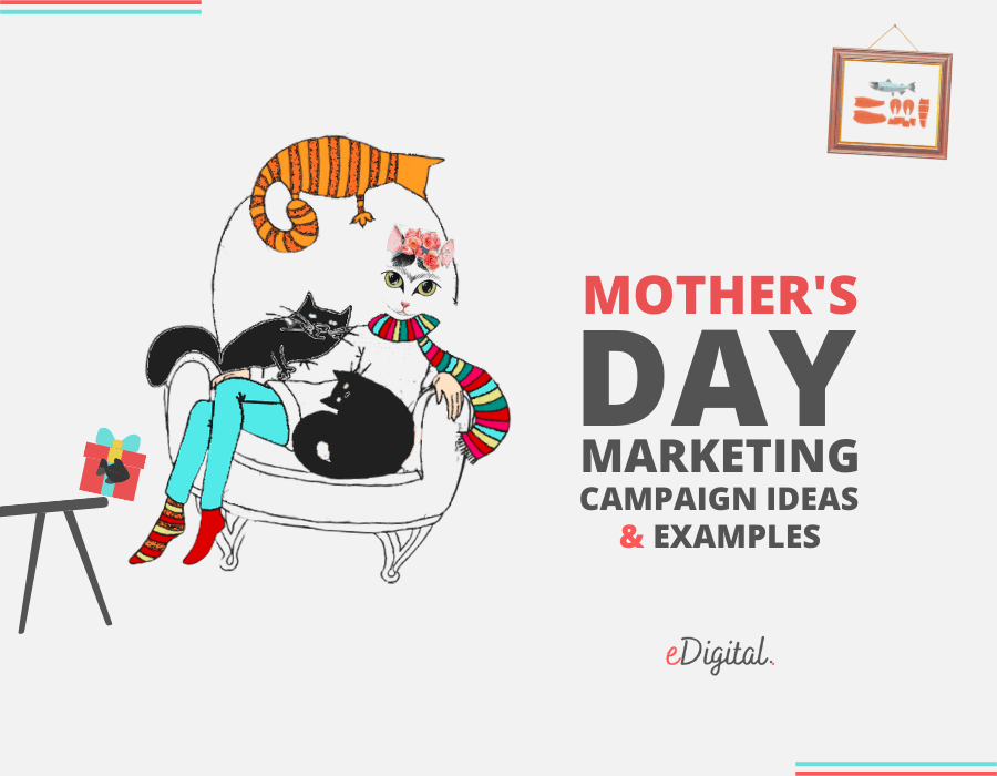 Best Mother's Day marketing campaign ideas examples