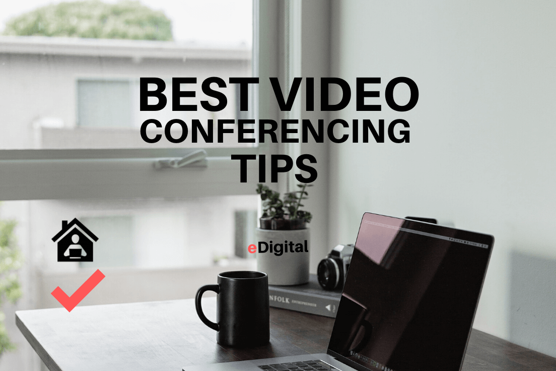 Best Video Conferencing Tips