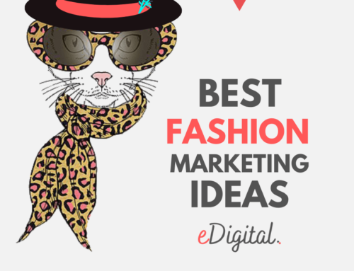 THE BEST 8 FASHION MARKETING CAMPAIGN IDEAS