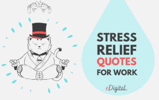 Best stress relief quotes for work