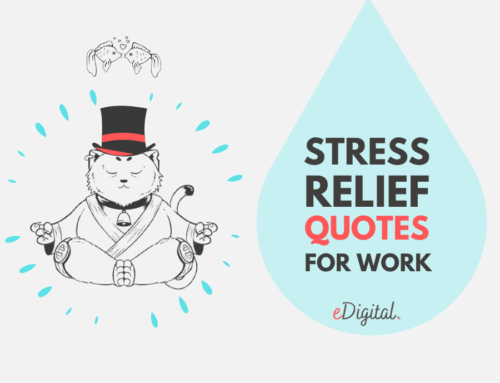"""THE BEST 10 """"STRESS RELIEF"""" QUOTES FOR WORK"""