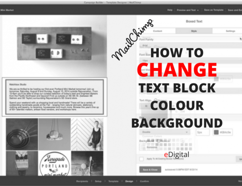 HOW TO CHANGE TEXT BLOCK COLOUR BACKGROUND MAILCHIMP