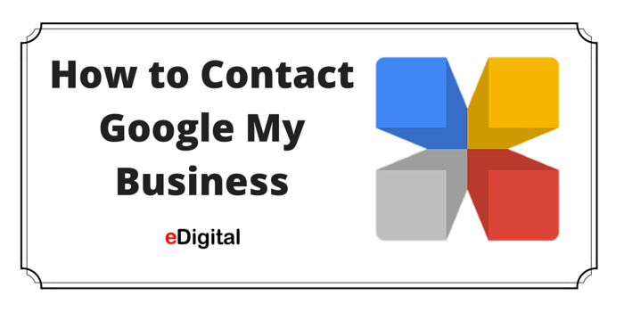 HOW TO CONTACT GOOGLE MY BUSINESS SUPPORT TEAM