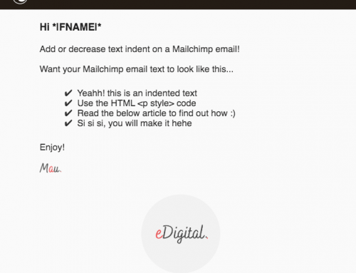 HOW TO ADD OR INCREASE INDENT ON MAILCHIMP IN 2021