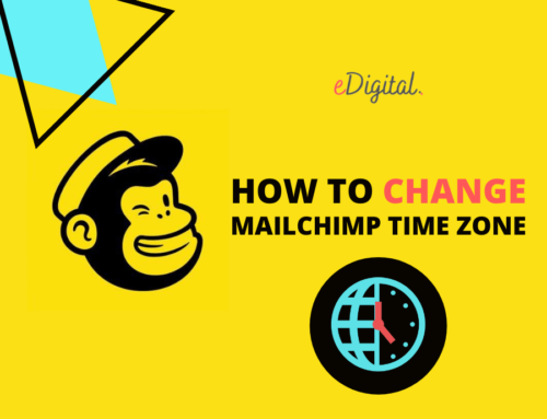 HOW TO CHANGE THE TIME ZONE ON A MAILCHIMP ACCOUNT IN 2021