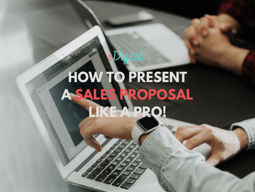 How to present a sales proposal like a pro