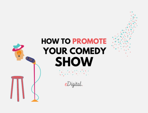 HOW TO PROMOTE YOUR COMEDY SHOWS