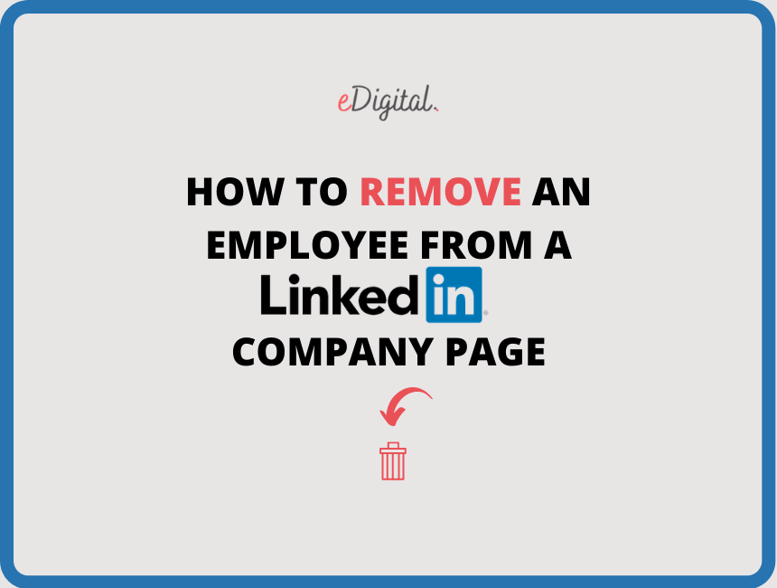 How to remove an employee from a LinkedIn company page