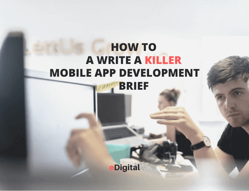 How to write a mobile app development brief template