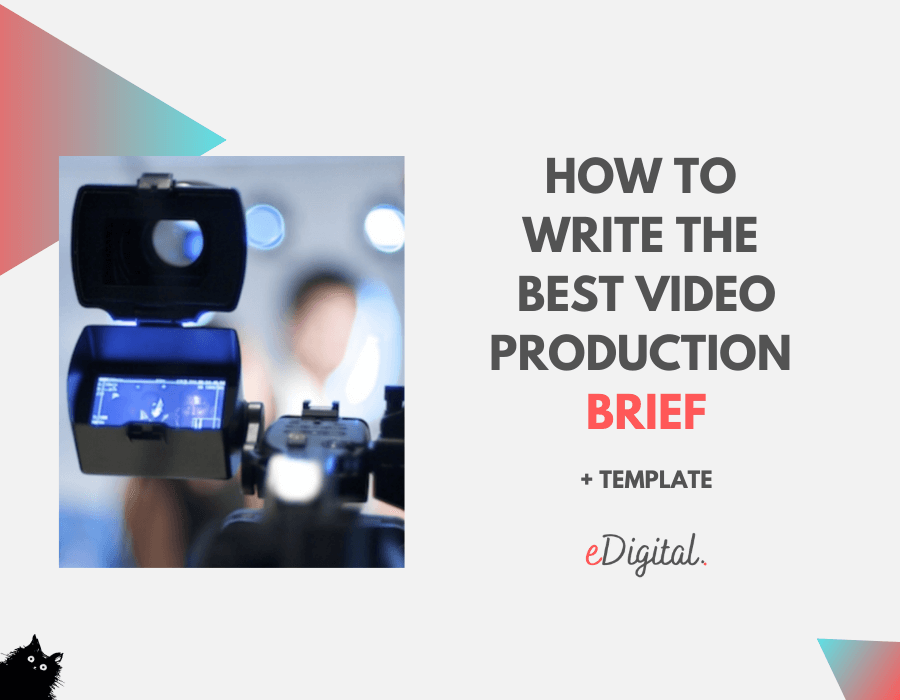 How to write the best video production brief template