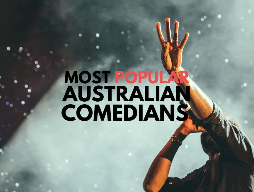 Most popular Australian comedians