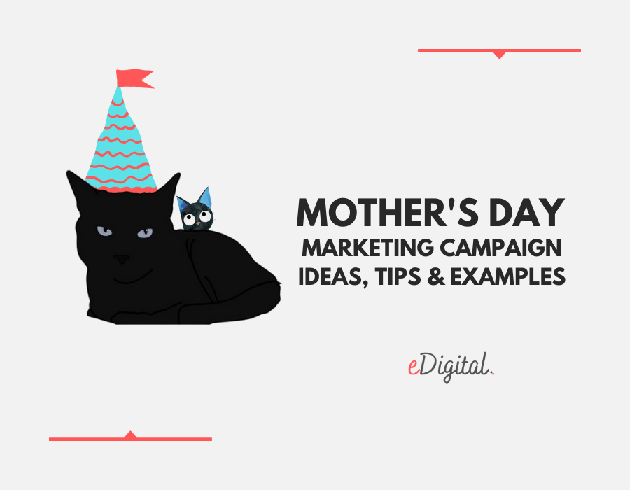 Mother's Day marketing campaign ideas tips examples