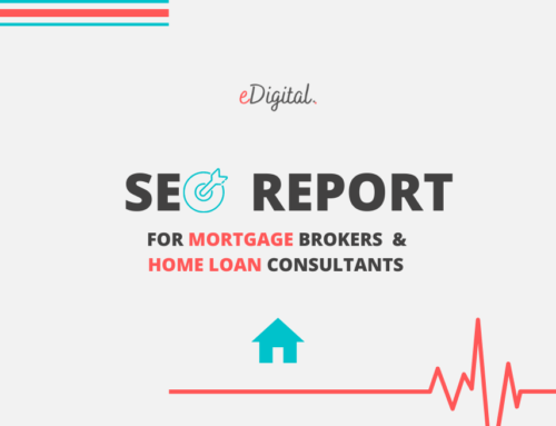 THE SEO REPORT FOR AUSTRALIAN MORTGAGE BROKERS & HOME LOAN CONSULTANTS