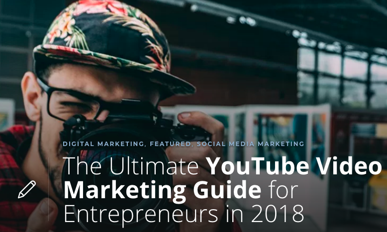 The Ultimate YouTube Video Marketing Guide for Entrepreneurs Thinkific