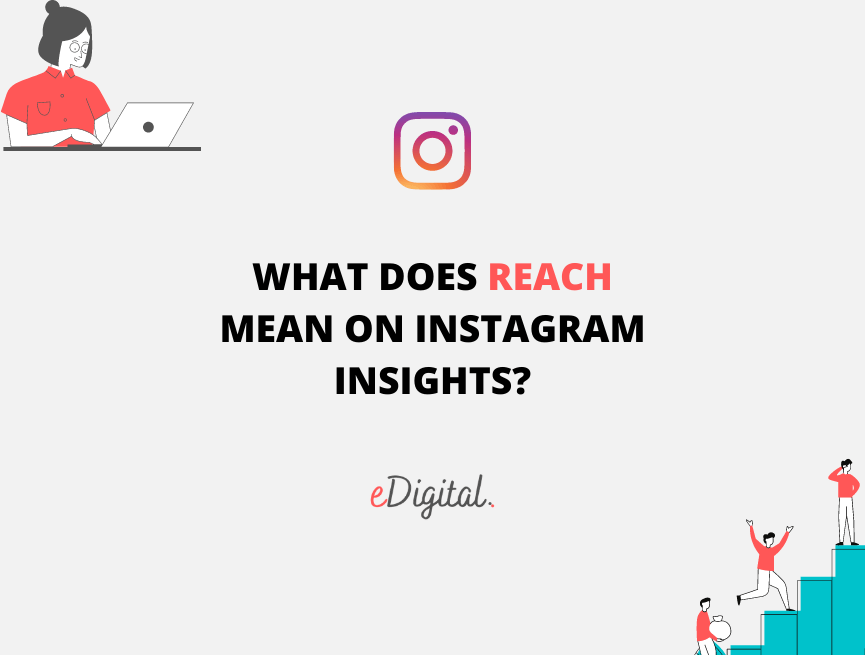 What does reach mean on Instagram Insights