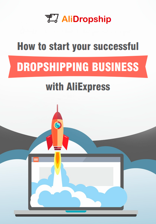 alidropship how to start a successful online dropshipping business with AliExpress Guide