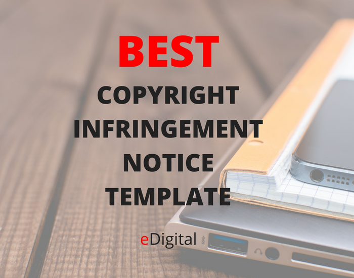 BEST COPYRIGHT INFRINGEMENT TEMPLATE - eDigital ...