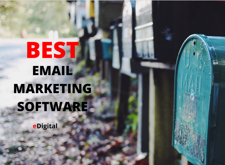 THE BEST 53 EMAIL MARKETING SOFTWARE IN 2019 · eDigital
