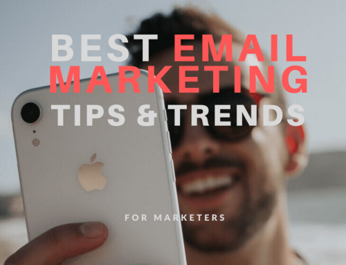 THE BEST 7 EMAIL MARKETING TIPS AND TRENDS FOR 2020