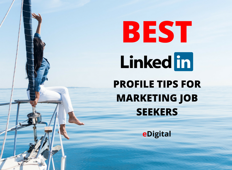 best linkedin profile tips for marketing job seekers