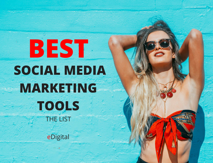 best social media marketing tools list