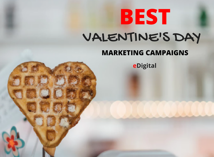 best valentines day marketing campaigns