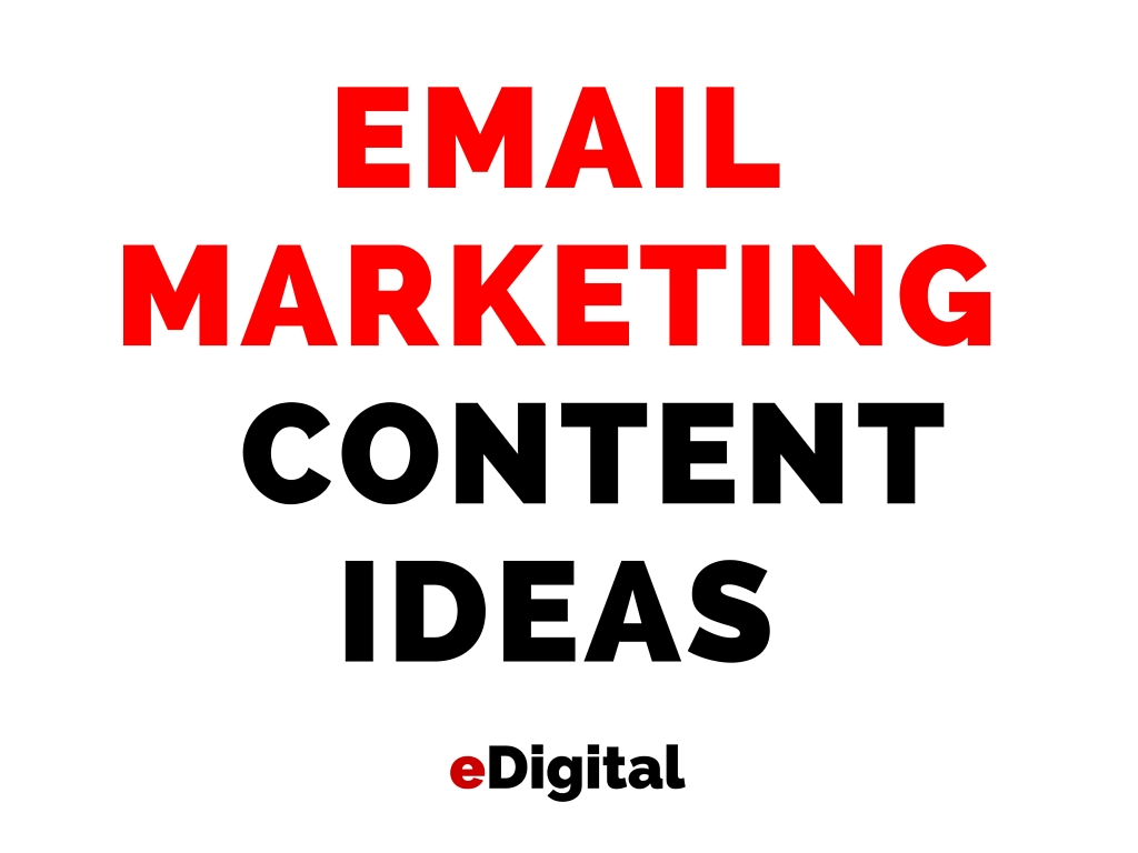 email-marketing-content-ideas-edigital-sydney-australia.jpg