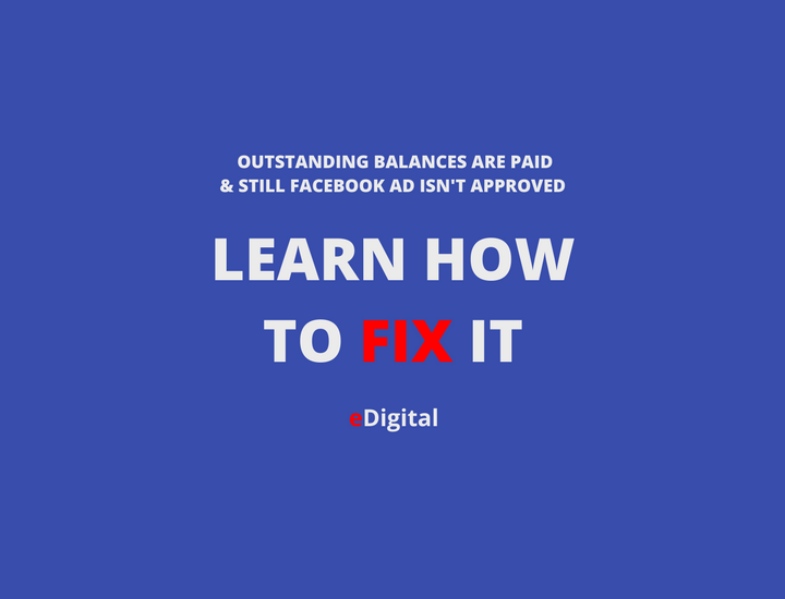 facebook balance paid still ad disapproved how to fix