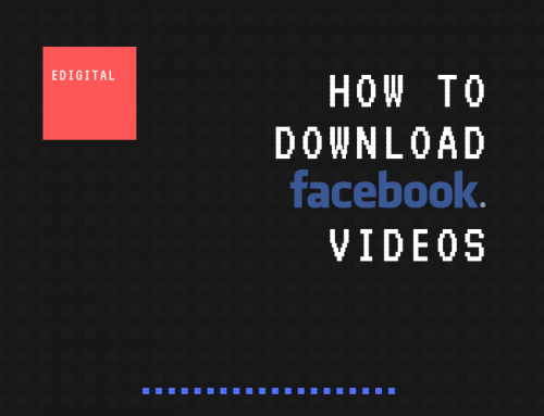 HOW TO DOWNLOAD FACEBOOK VIDEOS IN 2019
