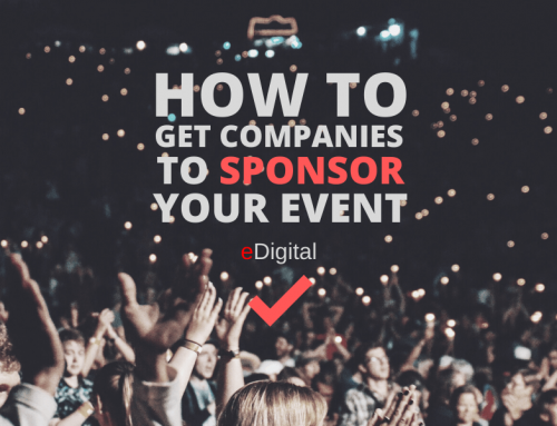 HOW TO GET COMPANIES TO SPONSOR YOUR EVENT IN 2021