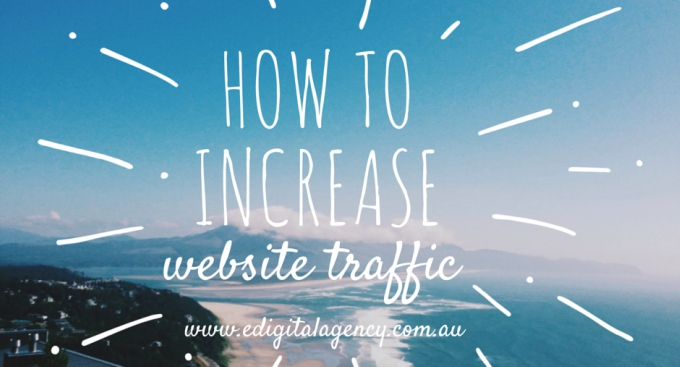how to increase website traffic edigital sydney-australia