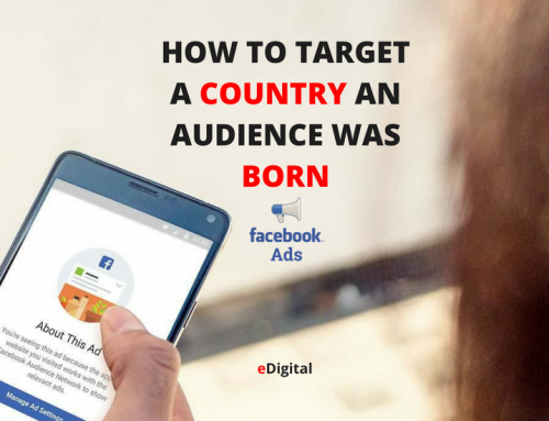 HOW TO TARGET COUNTRY WHERE AUDIENCE WAS BORN – FACEBOOK ADS