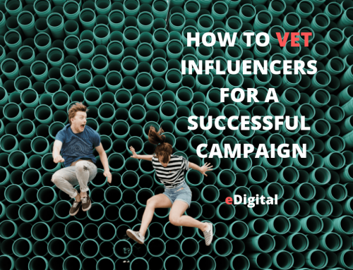HOW TO VET INFLUENCERS FOR A SUCCESSFUL 2019 CAMPAIGN