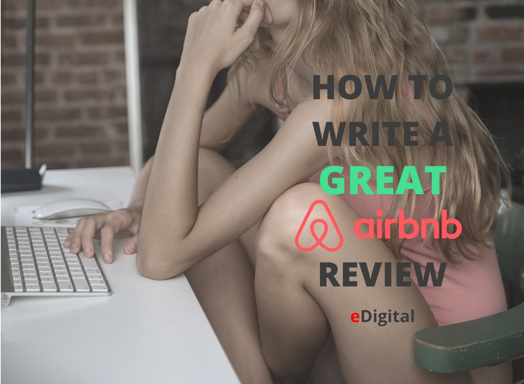 how to write a great airbnb review templates