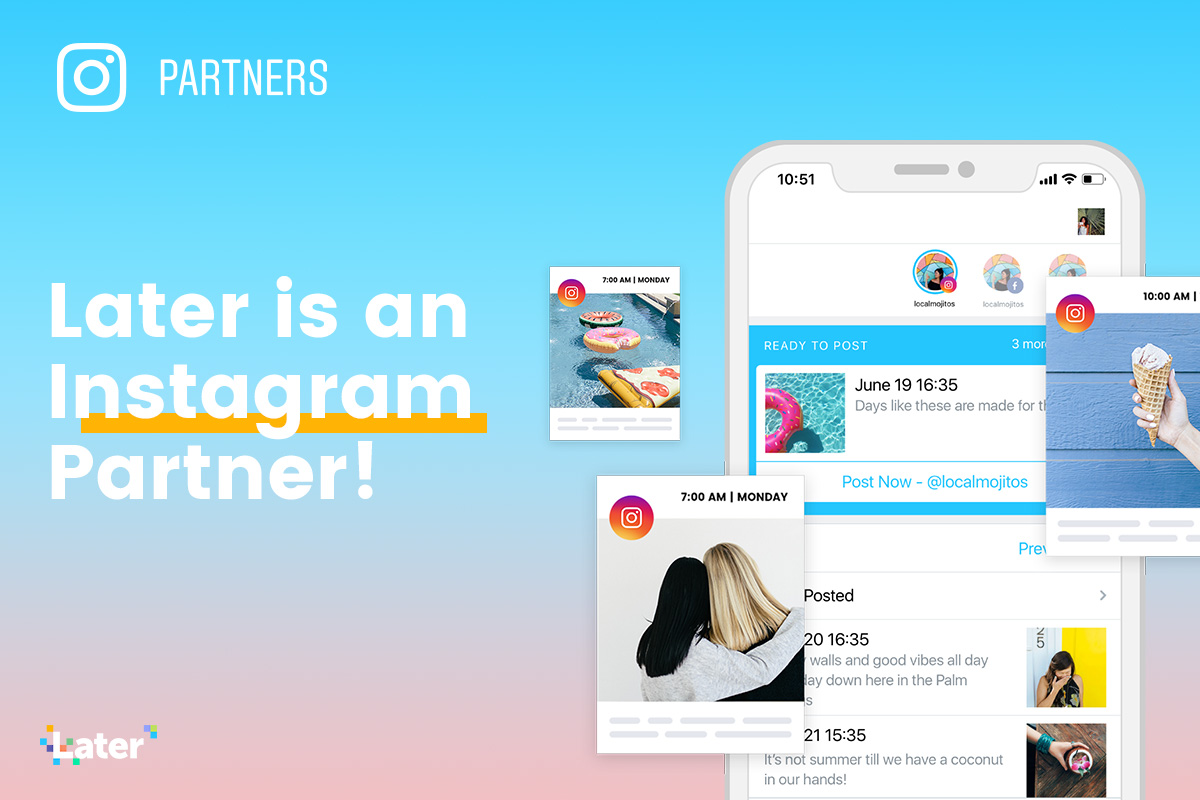 later instagram partner april 2018