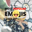 most popular emojis used by teens