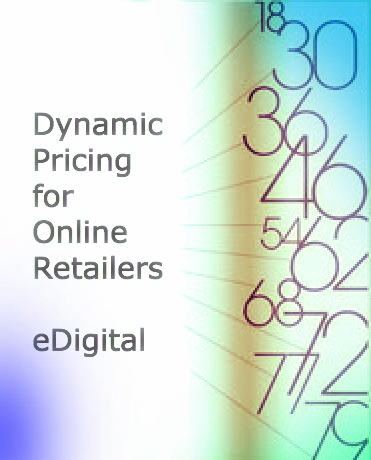 Dynamic Pricing Software for Online Retailers - Advice and Implementation by eDigital