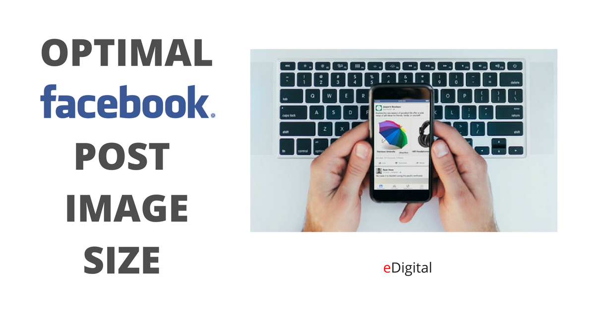 optimal facebook post image size dimensions