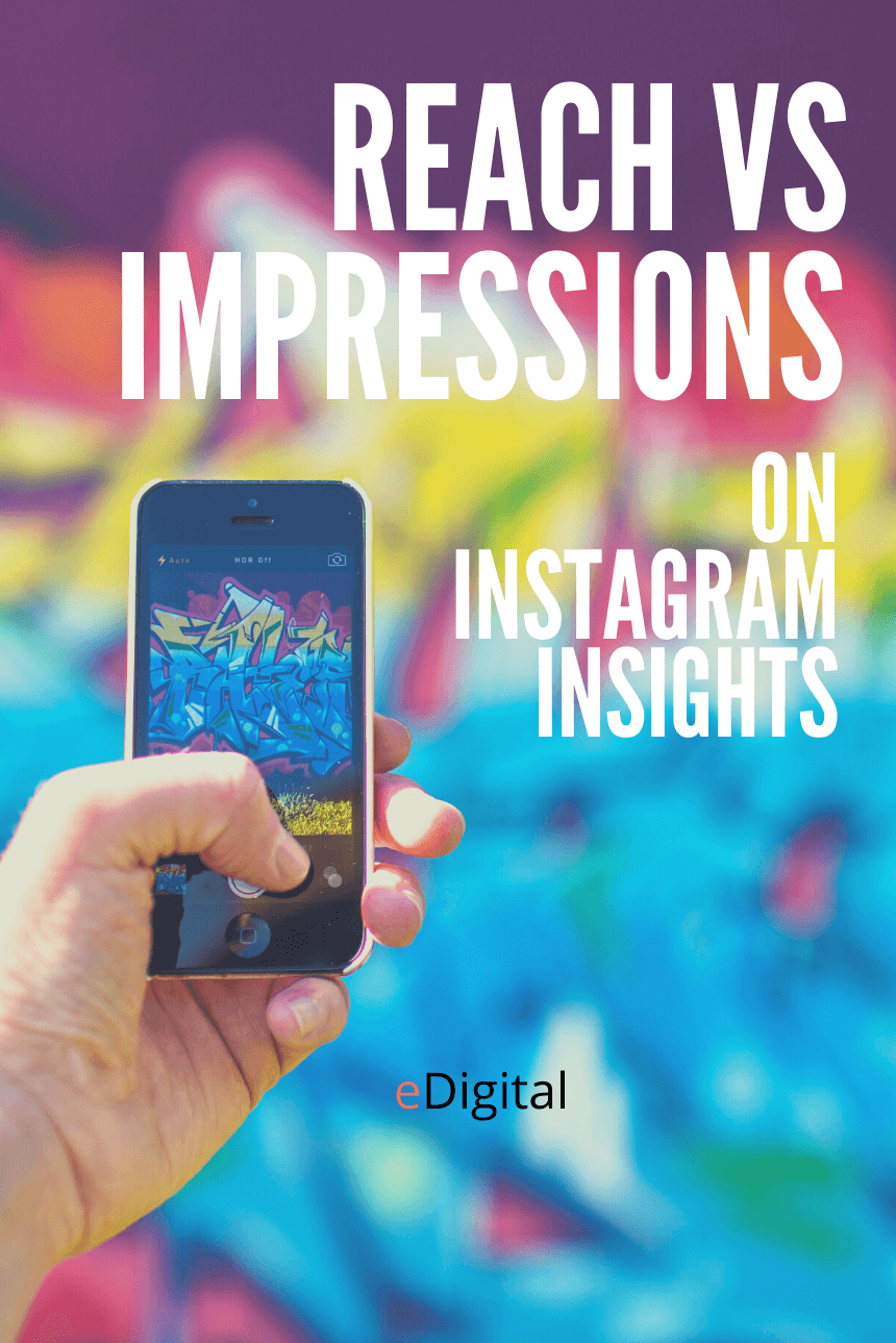 reach vs impressions instagram insights