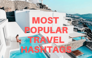 world most popular travel hashtags on Instagram